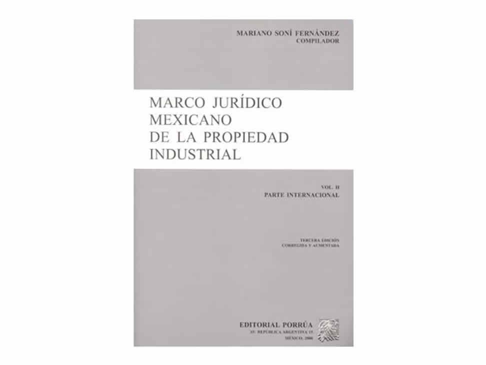 Marco Jurídico Mexicano de la Propiedad Industrial 2